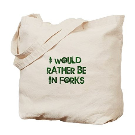 Rather Be in Forks Tote Bag