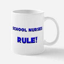School Nurses Rule! Mug