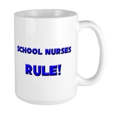 School Nurses Rule! Mug