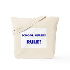 School Nurses Rule! Tote Bag