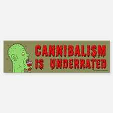 Cannibalism Is Underrated (sticker)