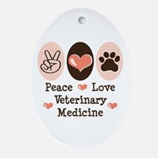 Peace Love Veterinary Medicine Oval Ornament