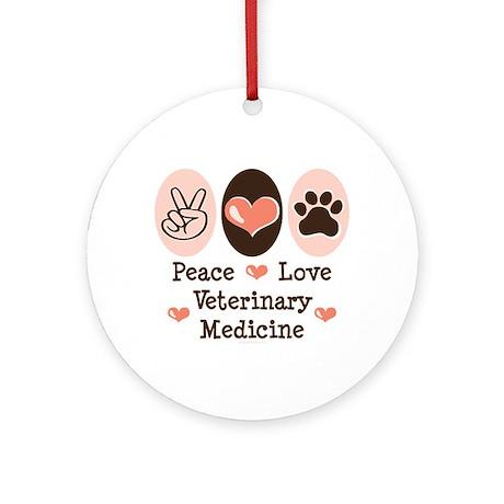 Peace Love Veterinary Medicine Ornament (Round)