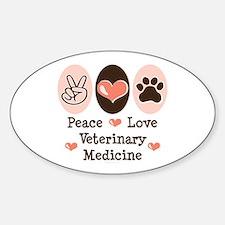 Peace Love Veterinary Medicine Oval Decal