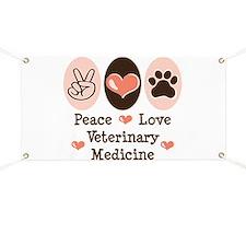 Peace Love Veterinary Medicine Banner
