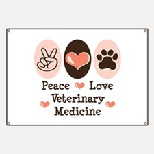 Peace Love Veterinary Medicine Banner