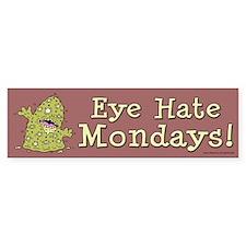 Eye Hate Mondays (sticker)