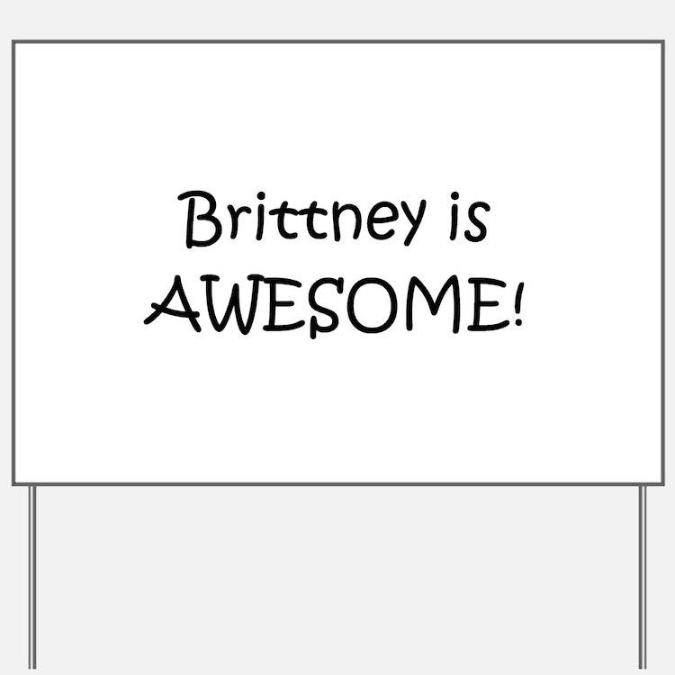 Cute Brittney Yard Sign