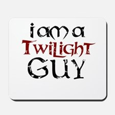 I Am A Twilight Guy Mousepad
