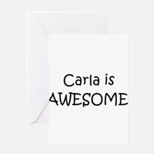 Unique Carla Greeting Card