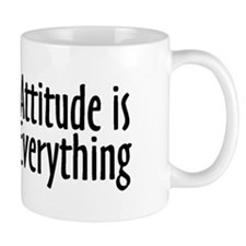 Attitude is Everything Small Mugs