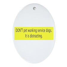 """No Petting"" Oval Ornament"