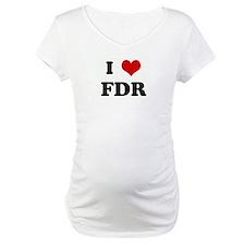 I Love FDR Shirt