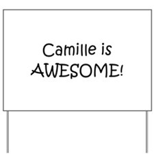 Camille Yard Sign