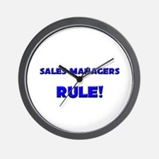 Sales Managers Rule! Wall Clock