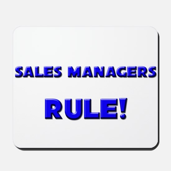 Sales Managers Rule! Mousepad