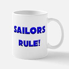 Sailors Rule! Mug