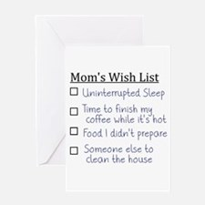Mom's Wish List Greeting Cards