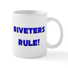 Riveters Rule! Mug