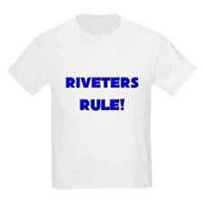 Riveters Rule! T-Shirt