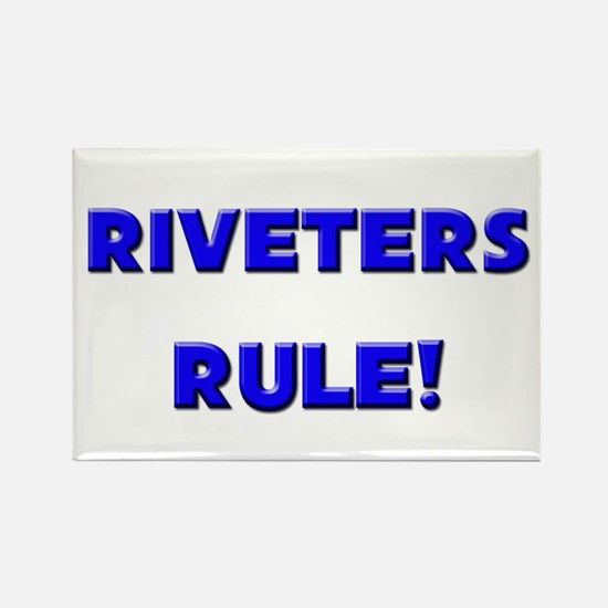 Riveters Rule! Rectangle Magnet