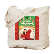 Visions of Sugar Daddies Tote Bag