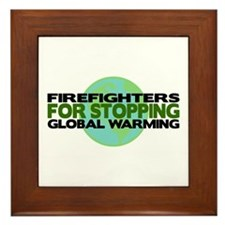 Firefighters Stop Global Warming Framed Tile