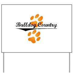 Bulldog Country Yard Sign