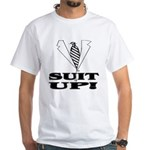 Suit Up! White T-Shirt