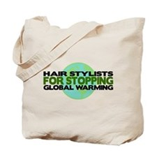 Hair Stylists Stop Global Warming Tote Bag