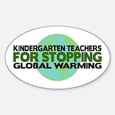 Kindergarten Teachers Stop Global Warming Decal