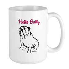 Hello Bully Logo Mug