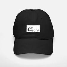 Von Douche, Baseball Hat