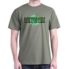Lumberjacks Stop Global Warming T-Shirt