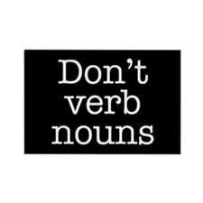 Don't Verb Nouns Rectangle Magnet