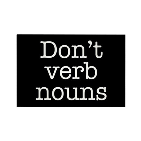 Don't Verb Nouns Rectangle Magnet (100 pack)