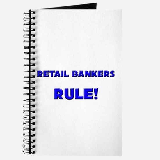 Retail Bankers Rule! Journal