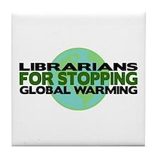 Librarians Stop Global Warming Tile Coaster