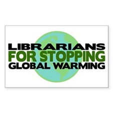 Librarians Stop Global Warming Rectangle Decal