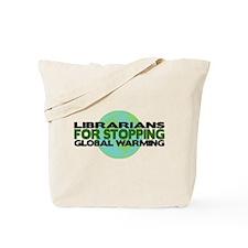 Librarians Stop Global Warming Tote Bag