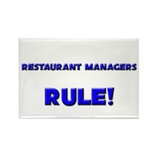 Restaurant Managers Rule! Rectangle Magnet