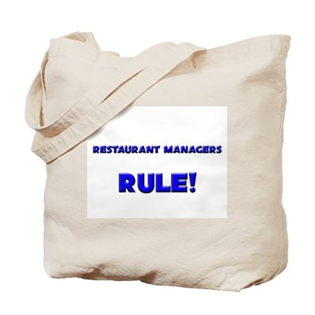 Restaurant Managers Rule! Tote Bag