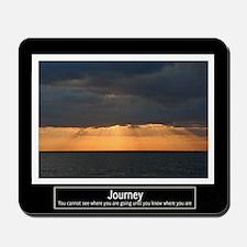 Journey Motivational Mousepad