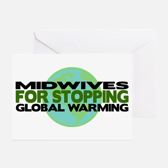 Midwives Stop Global Warming Greeting Cards (Pk of