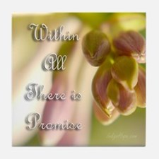 Within All There Is Promise Tile Coaster