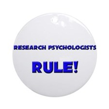 Research Psychologists Rule! Ornament (Round)