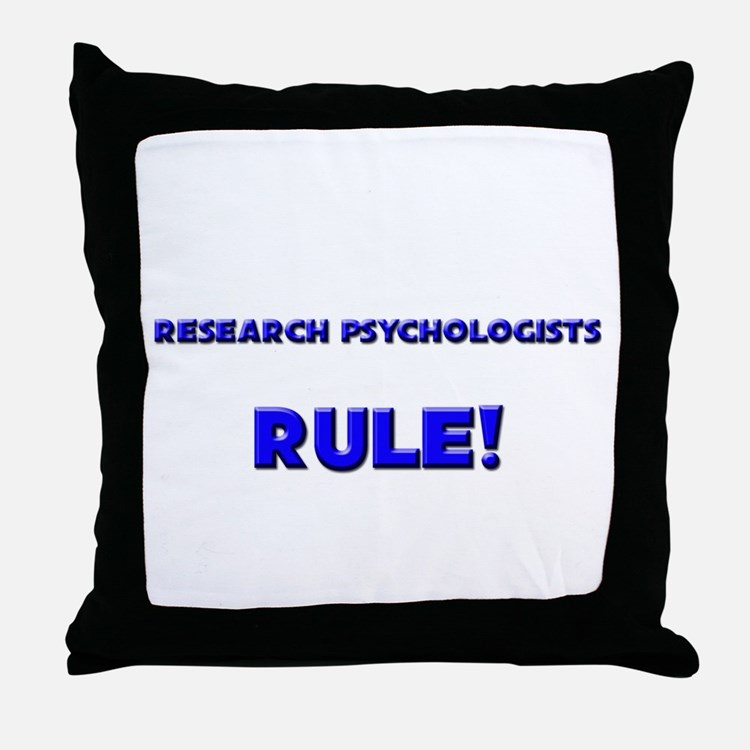 Research Psychologists Rule! Throw Pillow