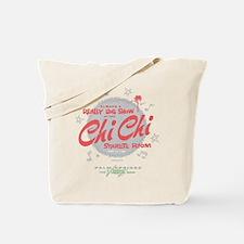 Chi Chi Tote Bag