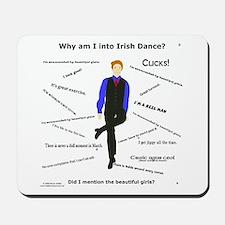 Why Irish Dance - Mousepad