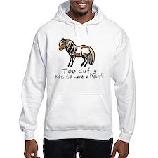 Too Cute Pony Hoodie